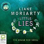 Little Lies | Liane Moriarty