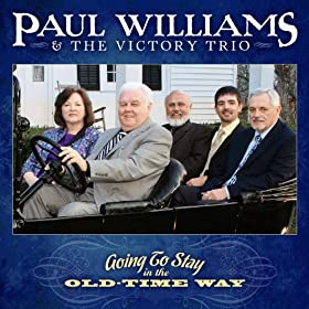 paul-williams-the-victory-trio-going-to-stay-in-the-old-time-way