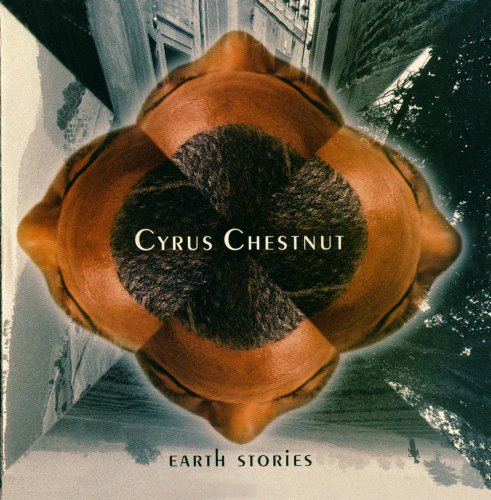 Earth Stories by Cyrus Chestnut
