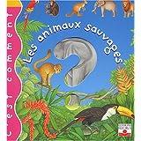 C'est comment : Les Animaux sauvagespar Emilie Beaumont