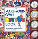 Make Your Own Button Book (0921051891) by Von Konigslow, Andrea