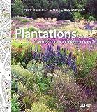 Plantations : Nouvelles perspectives