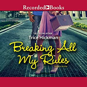 Breaking All My Rules Audiobook
