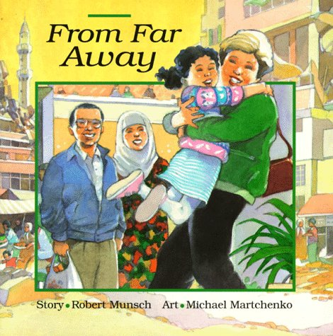 From Far Away, ROBERT N. MUNSCH, SAOUSSAN ASKAR, MICHAEL MARTCHENKO