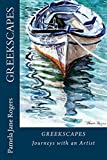 GREEKSCAPES Illustrated: Journeys with an Artist