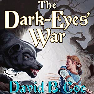 The Dark-Eyes' War: Blood of the Southlands, Book 3 | [David B. Coe]