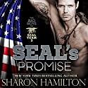 SEAL's Promise: Bad Boys of Team 3, SEAL Brotherhood Series, Book 8 Audiobook by Sharon Hamilton Narrated by J.D. Hart