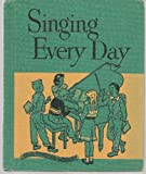 img - for Singing Every Day book / textbook / text book