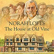 The House at Old Vine | Norah Lofts