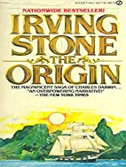 The Origin by Edited Jean Stone Irving Stone