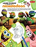 img - for Learn to Draw the Best of Nickelodeon Collection (Learn to Draw (Walter Foster Library)) book / textbook / text book