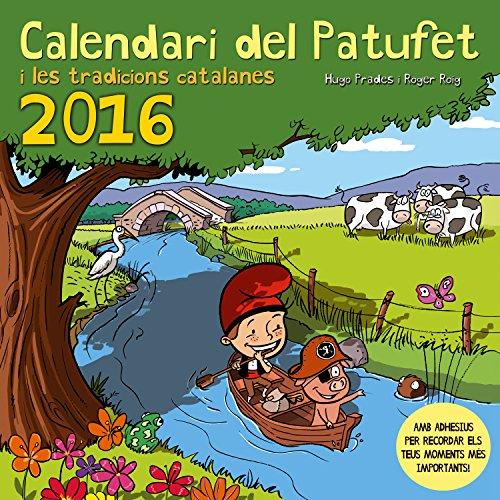 Calendari Del Patufet. 2016 (Altres infantil)