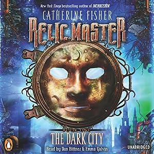 Relic Master: The Dark City, Book 1 Audiobook