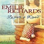 Lover's Knot   Emilie Richards