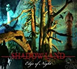 Edge Of Night (Ltd. Edition) by Shadowland [Music CD]