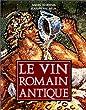 Le vin Romain antique