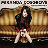 High Maintenance (CD/DVD) by Miranda Cosgrove [2011]