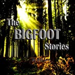 Bigfoot and Gettysburg: The Bigfoot Stories | Bill Lee