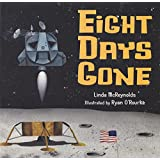 Eight Days Gone [With CD (Audio)]