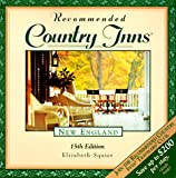 img - for Recommended Country Inns New England: Connecticut, Maine, Massachusetts, New Hampshire, Rhode Island, Vermont (15th ed) book / textbook / text book