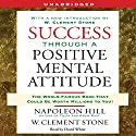 Success Through a Positive Mental Attitude Audiobook by Napoleon Hill Narrated by David White