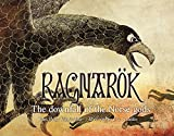 img - for Ragnar k: The downfall of the Norse gods book / textbook / text book