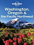Lonely Planet Washington, Oregon &amp; th...