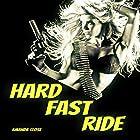 Hard Fast Ride Hörbuch von Amanda Close Gesprochen von: Dorinda Ravish