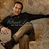 Jim Brickman Ultimate Love Songs: The Very Best of Jim Brickman