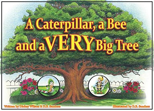 A Caterpillar, a Bee and a VERY Big Tree PDF