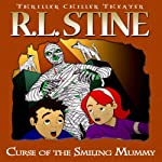 Curse of the Smiling Mummy | R.L. Stine