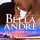 All I Ever Need Is You: The Sullivans, Book 14