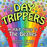 echange, troc Various Artists - Day Trippers: An R&B Tribute to the Beatles