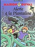 """Afficher """"Marion Duval n° 13 Alerte à la Plantaline"""""""