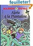 Marion Duval, tome 13 : Alerte � la P...