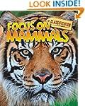 Classification: Focus on: Mammals