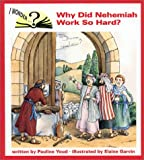 echange, troc Pauline Youd - Why Did Nehemiah Work So Hard (Youd, Pauline, I Wonder.)