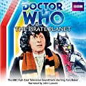 Doctor Who: The Pirate Planet  by Douglas Adams Narrated by AudioGO Ltd