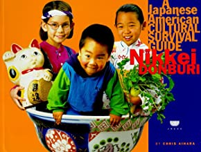 Nikkei Donburi A Japanese American Cultural Survival Guide