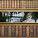 The Iliad Audiobook by  Homer, Samuel Butler (translator) Narrated by Matthew Josdal