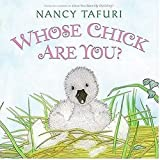 Whose Chick Are You? (0060825146) by Tafuri, Nancy