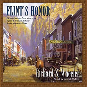 Flint's Honor: The Sam Flint Series, Book 3 | [Richard S. Wheeler]