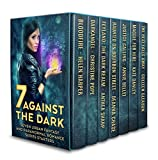 img - for Seven Against the Dark: Seven Urban Fantasy and Paranormal Romance Series Starters book / textbook / text book