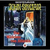 Das Mädchen von Atlantis (John Sinclair 8) | Jason Dark