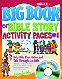 img - for The Big Book of Bible Story Activity Pages #1 (with CD-ROM) (Big Books) book / textbook / text book