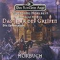Die Entdeckung (Das schwarze Auge - Das Jahr des Greifen 2) Audiobook by Wolfgang Hohlbein, Bernhard Hennen Narrated by Axel Ludwig, Sabine Brandauer