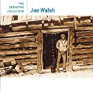 The Definitive Collection: Joe Walsh