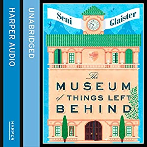 The Museum of Things Left Behind Audiobook