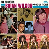 Brian Wilson Pet Projects: The Brian Wilson Productions