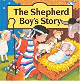 The Shepherd Boy's Story Board Book (0849959322) by Goldsack, Gaby